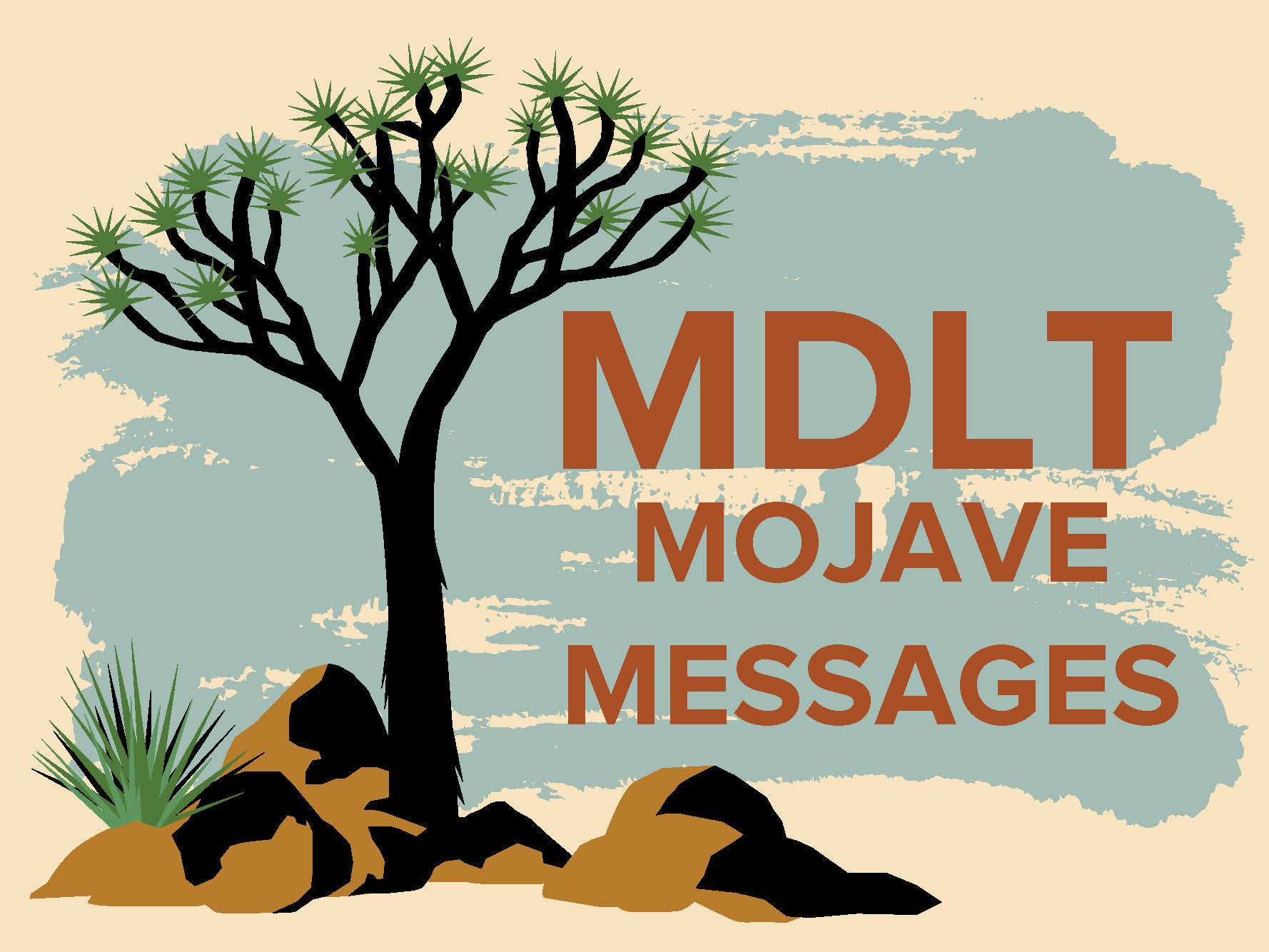 photo of MDLT Mojave Messages Blog logo